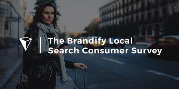 The-Brandify--Local-Search-Consumer-Survey_Promo_600x300
